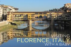 Visiting Florence, Italy with a Baby