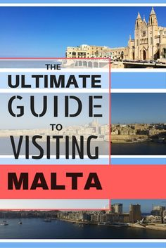 The Ultimate Guide To Visiting Malta