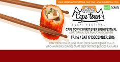 Win 1 of 2 double tickets to the Cape Town Sushi Festival!