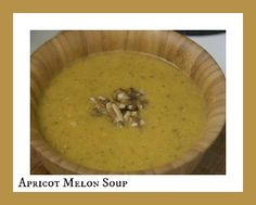 Amazing summer soup: Chilled Apricot and Melon....