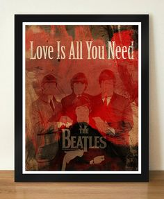 All you need is love  The beatles watercolor  11 x 14 by AKSHYAM, $3.50