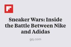 Sneaker Wars: Inside the Battle Between Nike and Adidas http://flip.it/mQe4i