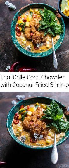 Thai Chile Corn Chowder with Coconut Fried Shrimp | Half Baked Harvest