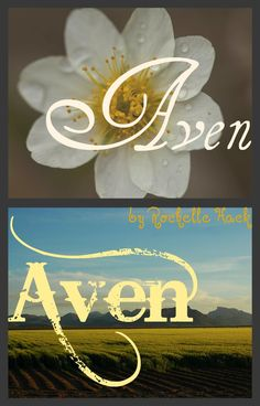 Unisex Name: Aven. Meaning: Mountain Avens -- Referring to the low lying plant that thrives in harsh Mountainous terrain. Cute Baby Names, Unique Baby Names, Baby Girl Names, Boy Names, Baby Boy, Baby Names And Meanings, Names With Meaning, Unisex Name, Everything Baby