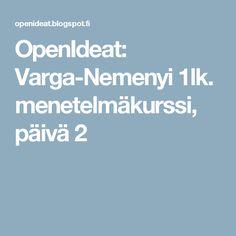 OpenIdeat: Varga-Nemenyi 1lk. menetelmäkurssi, päivä 2