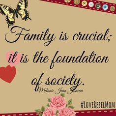 """""""Family is crucial"""" quote by Melanie Jean Juneau from Love Rebel: Reclaiming Motherhood"""