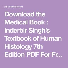 Functional histology a text and colour atlas part 1 histology download the medical book inderbir singhs textbook of human histology 7th edition pdf for free fandeluxe Choice Image