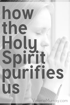 How the Holy Spirit Purifies Us - Cord of 6 Source by Bags trend Christian Women, Christian Living, Christian Faith, Was Ist Pinterest, Saint Esprit, Christian Encouragement, Encouragement Quotes, Bible Knowledge, Names Of Jesus
