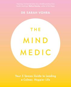 Debunking myths and conflicting advice surrounding mental health, Dr Sarah Vohra's 10-week plan of simple, easy practices have the potential to change your outlook on life for the better, for ever Importance Of Mental Health, Dr Sarah, Believe, Tv Doctors, Low Mood, Harsh Words, Online Library, Latest Books, Psychiatry