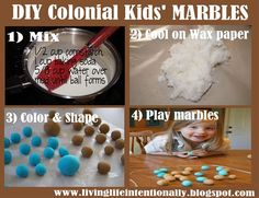 How to make your own marbles - part of a unit study on Colonial America