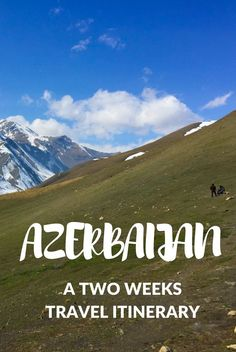 Backpacking in Azerbaijan. The ultimate 2 weeks travel itinerary for one of the least visited countries in both Asia & Europe European Travel, Asia Travel, Travel Usa, Best Travel Guides, Travel Tips, Travel Destinations, Travel Checklist, Travelling Tips, Traveling