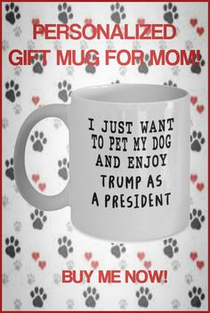Need a fun cute gift for Mom? These fun mugs are perfect for Birthdays or Mother's Day! Some can be personalized with name of Mom and/or Cat or Dog. Gifts In A Mug, Gifts For Mom, Mom Mug, Good Buddy, Dog Mom, Cute Gifts, Best Dogs, Personalized Gifts, Families