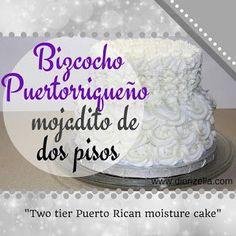 Como Hacer un Bizcocho Mojadito Puertorriqueño de 2 pisos Puerto Rican Cake Recipe, Puerto Rican Recipes, Spanish Cake Recipe, Fondant Cakes, Cupcake Cakes, Frosting Recipes, Dessert Recipes, Recetas Puertorriqueñas, Cake Receipe