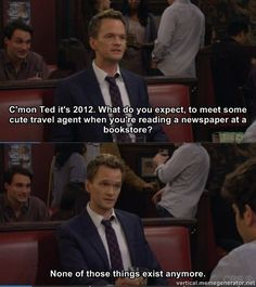 "When Barney made this funny but true observation. | 25 Times ""How I Met Your Mother"" Was The Funniest Show On TV"