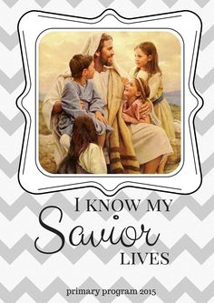 2015 LDS primary program bulletin cover. I know my Savior lives