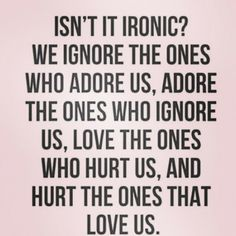 It is ironic