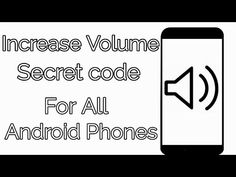 increase Volume secret code for all android phones Android Phone Hacks, Cell Phone Hacks, Smartphone Hacks, Galaxy Smartphone, Android Box, Android Secret Codes, Android Codes, Slow Computer, Computer Tips