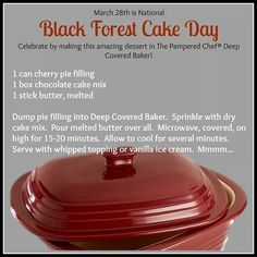 Celebrate National Black Forest Cake Day with this yummy recipe! Pampered Chef Desserts, Pampered Chef Party, Chef Dishes, Food Dishes, Baking Dishes, Side Dishes, Rockcrok Recipes, Soup Recipes, Recipies