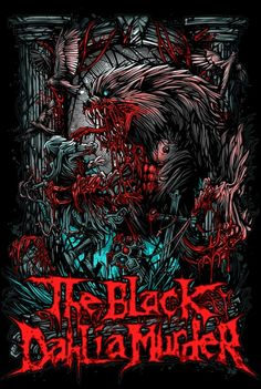 The Black Dahlia Murder...I have this shirt and I love it!