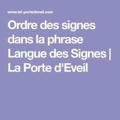 Ordre des signes dans la phrase Langue des Signes | La Porte d'Eveil