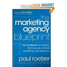 http://www.amazon.com/Marketing-Agency-Blueprint-Handbook-Advertising/dp/1118131363/