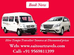 Hire Luxury #Tempo #Traveller #Innova in #Chandigarh at Lowest Prices. Visit: http://www.saitourtravels.com/