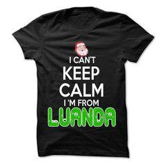 Keep Calm Luanda... Christmas Time - 99 Cool City Shirt - #disney tee #old tshirt. BUY IT => https://www.sunfrog.com/LifeStyle/Keep-Calm-Luanda-Christmas-Time--99-Cool-City-Shirt-.html?68278