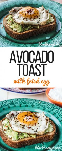 Avocado Toast with Egg - Blackberry Babe