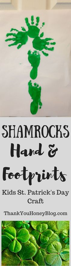 Shamrock Hand & Footprints fun St. Patrick's Day Kids Craft! Simple and easy the kids will love it! Footprint & Handprint Shamrocks, #Shamrocks, #StPatricksDay, St. Patrick's Day #crafts, #kidscraft, #kidsactivity, #DIY, Craft, #kidscrafts
