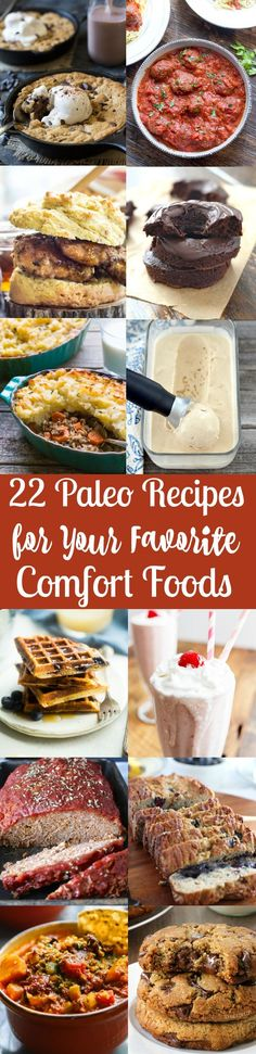 These 22 Paleo recipes for your favorite comfort foods will get you excited to cook healthy Paleo versions of classic comfort food recipes.