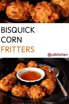 A recipe for Bisquick Corn Fritters made with oil, Bisquick, milk, egg. Recipe Directions: Preheat oil to 365 degrees F in a deep skillet or deep fryer. Corn Fritter Recipes, Corn Recipes, Vegetable Recipes, Recipies, Bread Recipes, Vegetable Dishes, Appetizer Recipes, Dinner Recipes, Appetizers