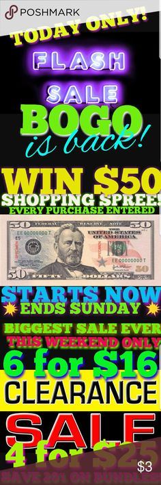 Buy One GET ONE! SAT ONLY- ENDS TONIGHT! CHOOSE YOUR SPECIAL:  BUY ONE GET ONE (Higher Price Prevails) NO LIMIT NO EXCLUSIONS!  6 for $16 (any listing marked 4 for $16)  4 for $25 (any listing marked 3 for $25)  ANY PURCHASE ENTERS TO WIN $50 SHOPPING SPREE Drawing held on Monday 6/26 Other