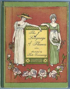A binding by Kate Greenaway for her book, 'The Language of Flowers'. Vintage Web Design, Language Of Flowers, English Artists, Web Design Services, Book Design, Childrens Books, Vintage World Maps, Prints, Baby Books