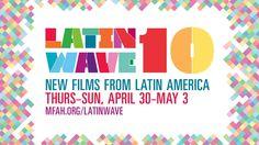 Latin Wave 10 film festival: April 30–May 3, 2015 – Hispanic Houston http://ow.ly/MhuaF #hispanichou #houstonevents