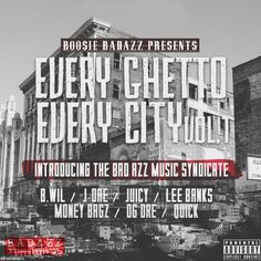 Boosie introduces his Badazz Music Syndicate on the new compilation, Every Ghetto, Every City Vol. 1 which is available now HERE Boosie Badazz, Lil Boosie, R&b Artists, Bad Azz, Music Mix, Latest Music, News Songs, Mixtape, Crushes