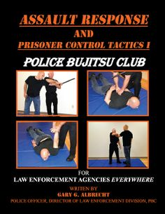 ASSAULT RESPONSE AND PRISONER CONTROL TACTICS 1