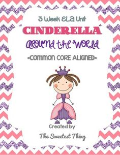 Cinderella Around the World: 3 Week Common Core Aligned Fairy Tale Unit... perfect for 2nd grade!!! And to fill those last 3 weeks :)