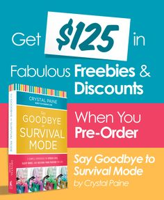 Get $125 in Freebies & Discounts when you pre-order Say Goodbye to Survival Mode!