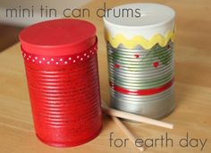 Make a musical instrument from recycled materials for Earth Day. crafts, tin cans