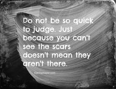 Don't be so quick to judge.