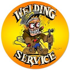 Welding Service Round Metal Sign 14 x 14 Inches Vintage-Retro Welding Service Round Metal-Tin Sign Welding Services, Welding Classes, Welding Jobs, Welding Projects, Welding Ideas, Metal Projects, Welding Funny, Shielded Metal Arc Welding, Metal Welding