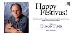 Happy Festivus - found on dealmaxx The Human Fund, Happy Festivus, Holiday Images, Seinfeld, Wonderful Time, Names, Seasons, Celebrities, Funny