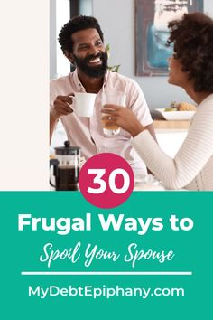 frugal ways to spoil your spouse mydebtepiphany Earn More Money, Ways To Save Money, Money Tips, Money Saving Tips, Frugal Living Tips, Frugal Tips, Setting Up A Budget, Manifesting Money, Spoil Yourself