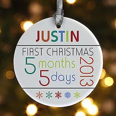 LOVE THIS! It's a Personalized Baby's First Christmas Ornament - you type in the baby's birthdate and it calculates how old they'll be on their first Christmas! Great baby gift idea!