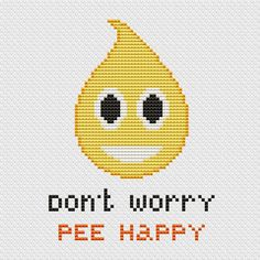 Pee Emoji Funny Cross Stitch PDF Pattern Don't Worry Pee