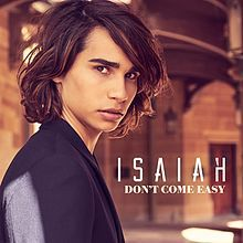 Don't Come Easy by Isaiah Firebrace.jpg