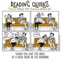Reading Quirks No. 19 - When you love the smell of a new book in the morning