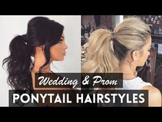 Fancy PONYTAIL Hairstyles Perfect for Wedding & Prom - YouTube