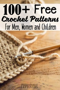 Sewing For Men 100 Free Crochet Patterns for Men, Women, and Children- Do you like giving DIY gifts for birthdays or Christmas? Save money on your next homemade crochet gift with this ultimate list of free crochet patterns for men, women, and children. Love Crochet, Crochet Gifts, Learn To Crochet, Crochet Yarn, Crochet Stitches, Crotchet, Crochet For Beginners Blanket, Crochet Blanket Patterns, Knitting Patterns