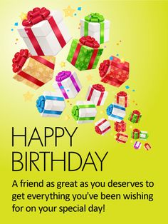 A Parade of Presents! Happy Birthday Card for Friends: A never-ending parade of presents will fill your friend with excitement and anticipation as they celebrate their birthday! And the message below will fill them with happiness, knowing that you took the time to let them know how much you value their friendship.